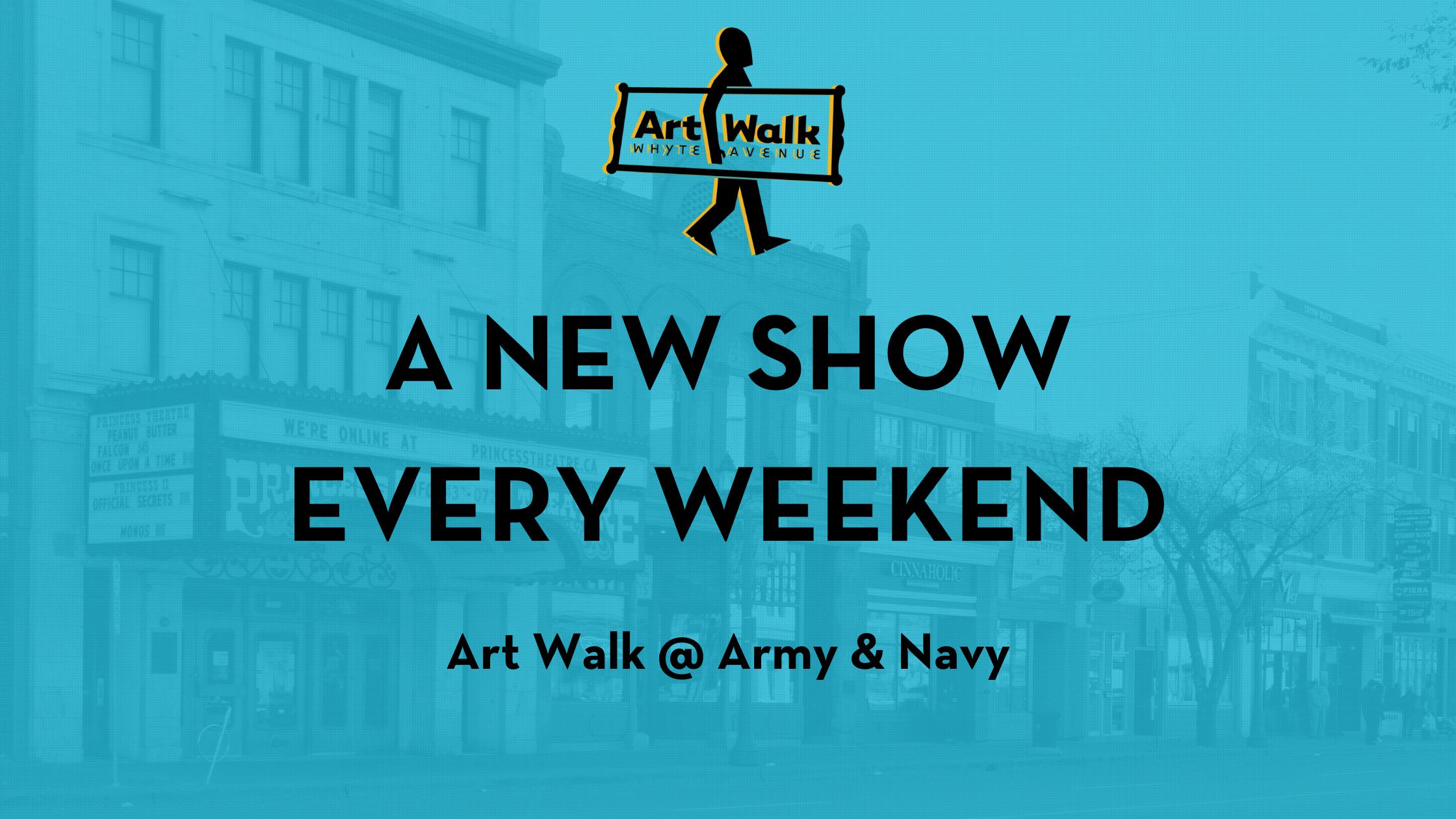 """Art Walk logo of person carrying canvas, text reads """"A New Show Every Weekend: Art Walk at Army & Navy"""